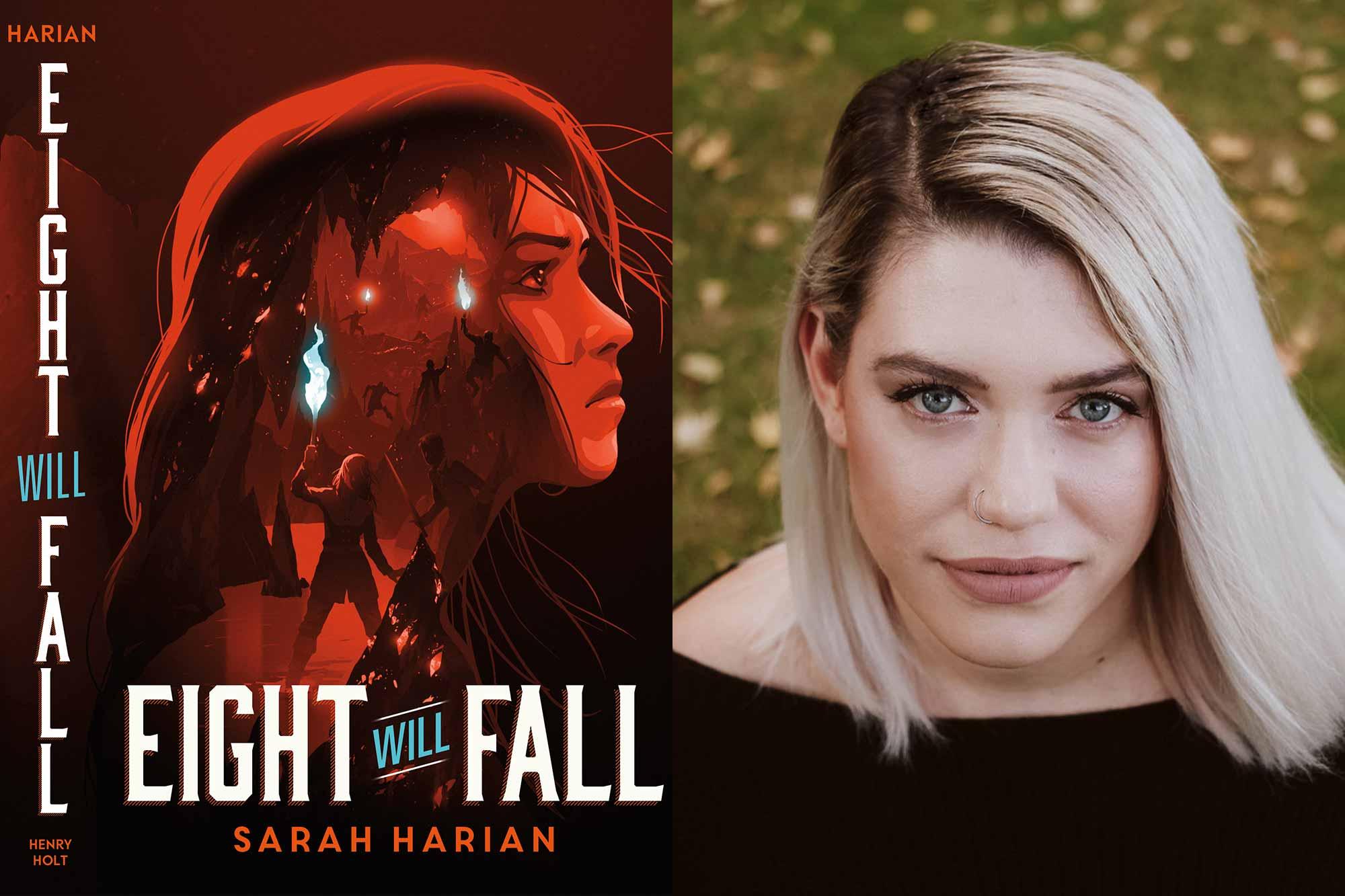 Sarah Harian on Eight Will Fall