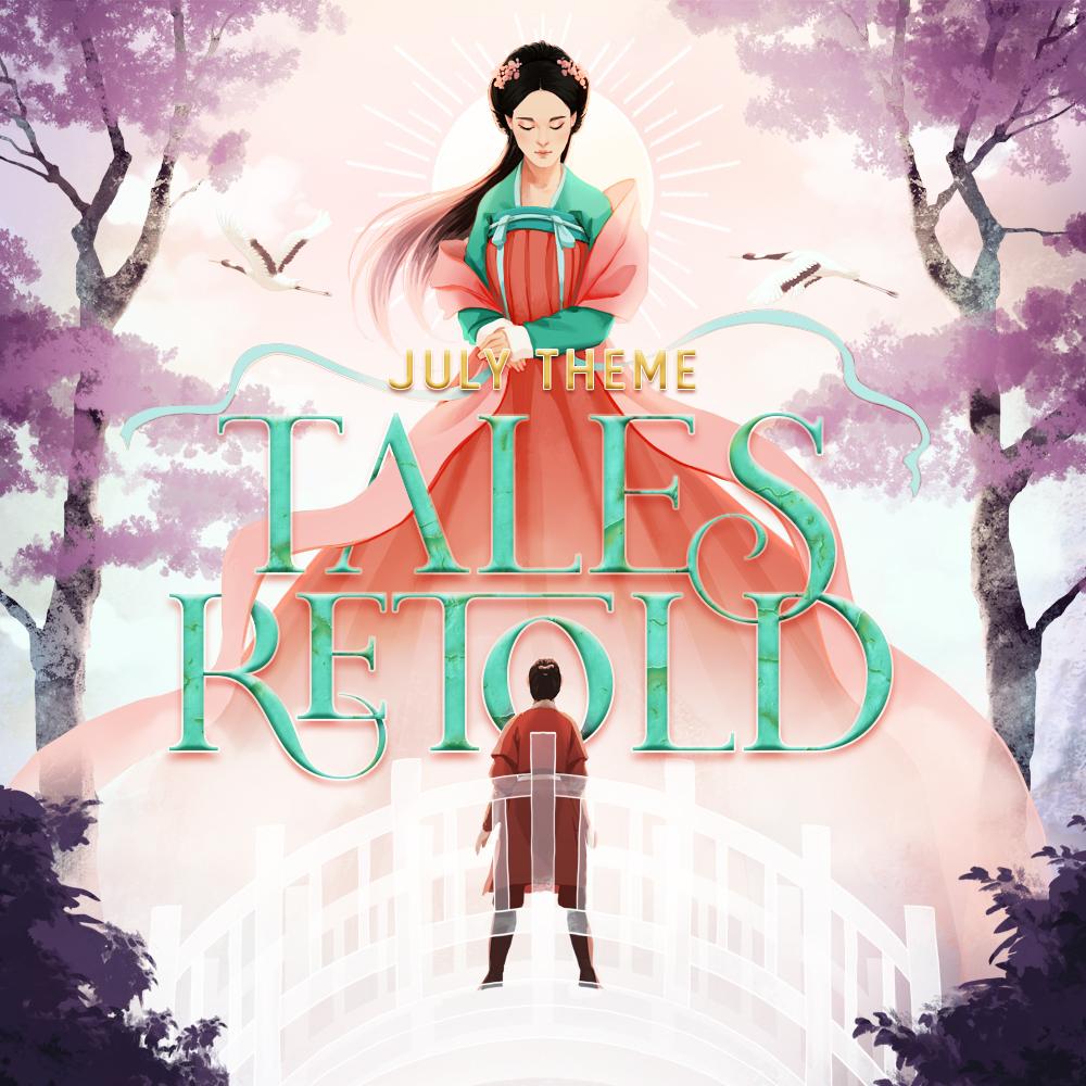 July Theme: TALES RETOLD