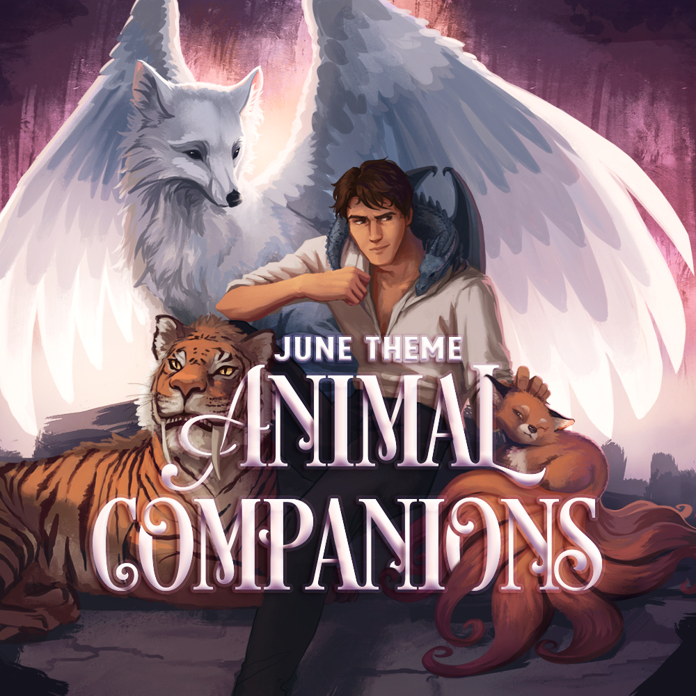 June Theme: ANIMAL COMPANIONS