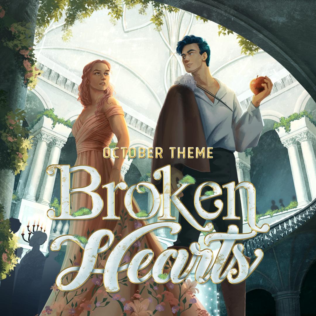 October Theme: BROKEN HEARTS