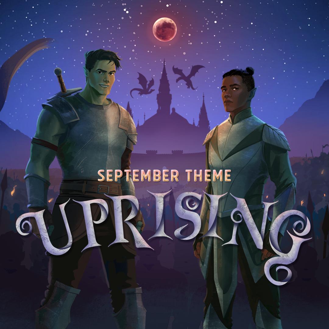 September Theme: UPRISING
